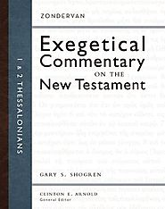 1 and 2 Thessalonians (ZECNT) by Gary S. Shogren