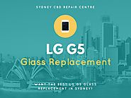 Want the best LG G5 Glass Replacement in Sydney?