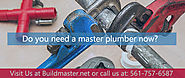 Do you need a master plumber now?