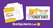 Google Keep CHEAT SHEET for Teachers and Students - FREE DOWNLOAD | Shake Up Learning