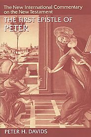 The First Epistle of Peter (NICNT) by Peter H. Davids