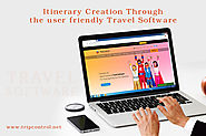 Itinerary Creation Through the user friendly Travel Software