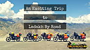 An Exciting Trip To Leh Ladakh By Road