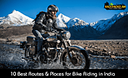 10 Best Routes & Places for Bike Riding in India