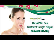 Herbal Skin Care Treatment To Fight Pimples And Acne Naturally