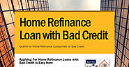 Home Refinance Loans with Bad Credit