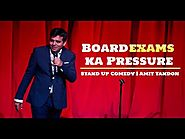 Board Exams Pressure | Stand Up Comedy by Amit Tandon