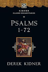 Psalms 1-72 and 73-150 (KCC) by Derek Kidner