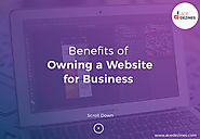 Benefits of Owning a Website for Business | Creating a Website for Business