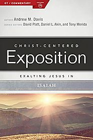Exalting Jesus in Isaiah (CCEC) by Andrew M. Davis