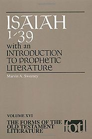 Isaiah (two volumes; FOTL) by Marvin A. Sweeney