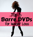 Top 5 Barre DVDs for Weight Loss