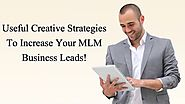 MLM Advertising- Effective Tool To Increasing Your Network Marketing Leads