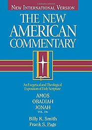 Amos, Obadiah, Jonah (NAC) by Billy K. Smith and Frank S. Page