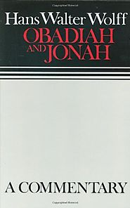 Obadiah and Jonah (Continental) by Hans Walter Wolff