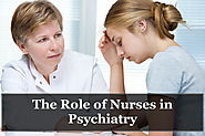 The Role of Nurses in Psychiatry