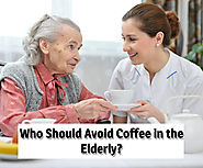 Who Should Avoid Coffee in the Elderly?