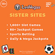 Sites like Leo Vegas – Up to £250 free bonus at similar sites.