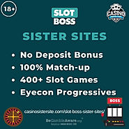 Slot Boss Sister Sites – No deposit bonuses, 400+ slots & Eyecon progressives.