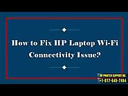 How to Fix HP Laptop Wi-Fi Connectivity Issue?