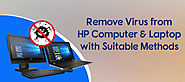 Remove Virus from HP Computer & Laptop with Suitable Methods