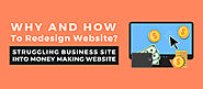 Why & How-Redesign Struggling Business Site into Money making website