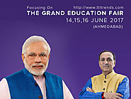 The Grand Education Fair 2017- Government of Gujarat - Jobs & Education - TTI Trends