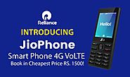 Book Reliance Jio Phone 4G VoLTE in Cheapest Price RS. 1500! - Technology - TTI Trends