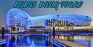 Dubai daily trips which gives you awesome feeling