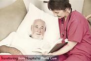 Transitioning from Hospital to Home Care
