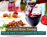 Food and Wine Pairing: Which wine complements my meal?