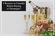 4 Reasons to Consider Before Buying a Champagne!