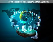 Top Practices For Test Data Management