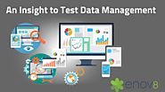 An Insight to Test Data Management