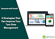 5 Strategies That Can Improve Your Test Data Management