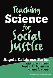 Teaching Science for Social Justice (Teaching for Social Justice, 10) (Teaching for Social Justice (Paperback))