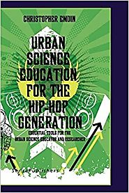 Urban Science Education for the Hip-Hop Generation Paperback – February 24, 2010