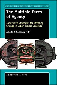 The Multiple Faces of Agency: Innovative Strategies for Effecting Change in Urban School Contexts