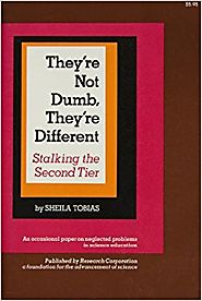 They're Not Dumb, They're Different: Stalking the Second Tier (Occasional Paper on Neglected Problems in Science Educ...