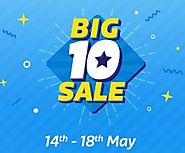 Flipkart Big 10 Sale 2017 Offers, Cashback, Discount, Date 14th-18th May