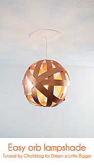 Easy orb lampshade - Dream a Little Bigger