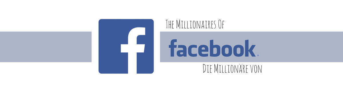 Headline for The Millionaires Of Facebook