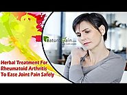Herbal Treatment For Rheumatoid Arthritis To Ease Joint Pain Safely