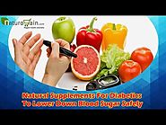 Natural Supplements For Diabetics To Lower Down Blood Sugar Safely