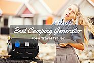 Best Camping Generator For a Travel Trailer » Camping Heaven