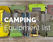 The Ultimate Guide To Choosing Your Best Camping Equipment List » Camping Heaven