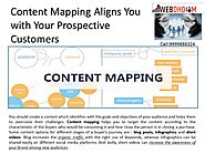 Content Mapping Aligns You with Your Prospective Customers