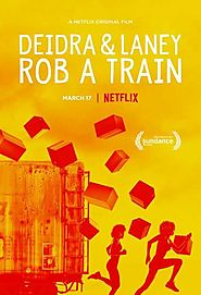 Download Deidra & Laney Rob a Train Movie