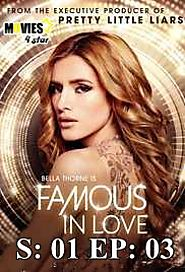 Download Famous in Love S1 E3 Not So Easy A 2017 TV Shows HD,1080p Online