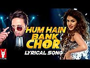 Hum Hain Bank Chor Song with Lyrics | Bank Chor | Riteish Deshmukh | Kailash Kher